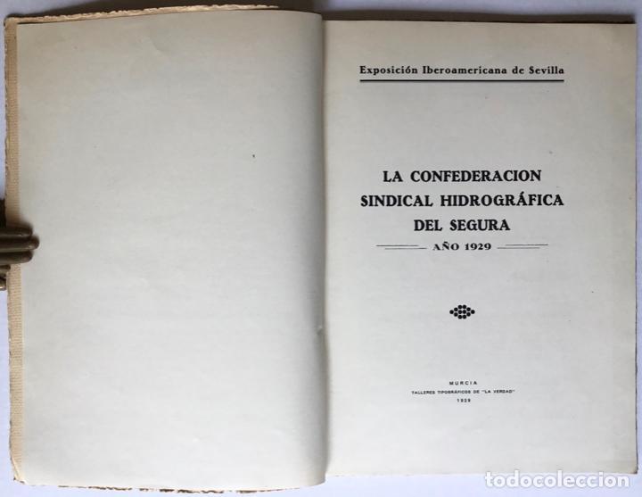Libros antiguos: Exposición Iberoamericana de Sevilla. LA CONFEDERACION SINDICAL HIDROGRÁFICA DEL SEGURA. Año 1929. - - Foto 2 - 123268774
