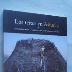 Libri antichi: LOS TEITOS EN ASTURIAS. ARMANDO GRAÑA Y JUACO LÓPEZ.. Lote 253243405