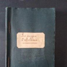 Libri antichi: LA CUYNA CATALANA DE JOSEPH CUNILL DE BOSCH 1ª EDICIÓN 1907. Lote 253267890