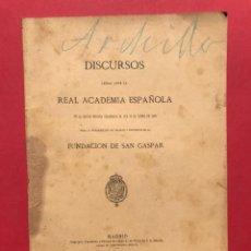 Libros antiguos: 198 - DISCURSOS EN LA REAL ACADEMIA ESPAÑOLA POR LA FUNDACION DE SAN GASPAR. Lote 253339290