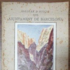 Libri antichi: JOAN CAPOVALLS DE PADRINAS ESCOLES D' OFICIS DEL AJUNTAMENT DE BARCELONA VITAGE A MALLORCA 1922 ZW. Lote 253534495