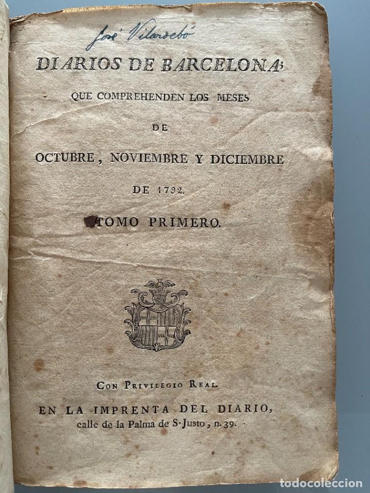Libros antiguos: Diarios de Barcelona que comprehende los meses de Octubre, Noviembre y Diciembre 1792 (92 diarios) - Foto 4 - 253633240