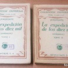 Libros antiguos: JENOFONTE. LA EXPEDICIÓN DE LOS DIEZ MIL. ANÁBASIS, 2 TOMOS, ESPASA CALPE, 1930. Lote 253737970
