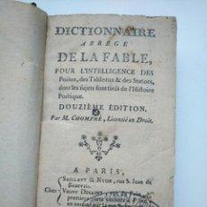 Libros antiguos: DICTIONNAIRE ABRÉGÉ DE LA FABLE (1725) - M. CHOMPRÉ - DICCIONARIO DE LA FÁBULA. Lote 253885390