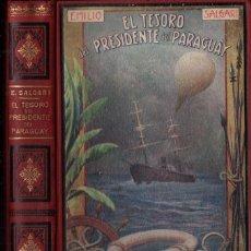 Libros antiguos: EMILIO SALGARI : EL TESORO DEL PRESIDENTE DEL PARAGUAY (MAUCCI, C. 1920). Lote 253886790
