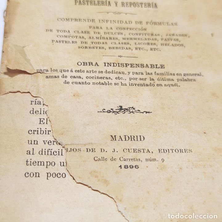 Libros antiguos: Interesante obra Tesoro del confitero y repostero. Manual práctico. Obra indispensable.Madrid. 1896. - Foto 3 - 253895830
