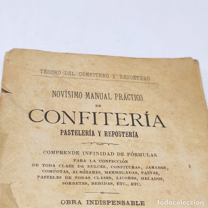 INTERESANTE OBRA TESORO DEL CONFITERO Y REPOSTERO. MANUAL PRÁCTICO. OBRA INDISPENSABLE.MADRID. 1896. (Libros Antiguos, Raros y Curiosos - Cocina y Gastronomía)