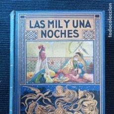 Libros antiguos: LAS MIL Y UNA NOCHES. A. GALLAND.. RAMON SOPENA EDITOR 1936 65 GRABADOS Y 7 CROMOTIPIAS.. Lote 253972115