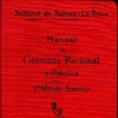 Livres anciens: MANUAL DE GIMNASIA RACIONAL Y PRACTICA (METODO SUECO). A-DEP-827. Lote 240195045