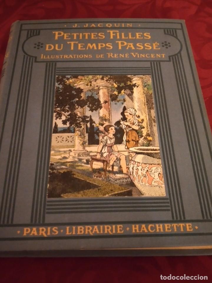 J.JACQUIN PETITES FILLES DU TEMPS PASSÉ ILLUSTRATIONS DE RENE VINCENT,1929 (Libros Antiguos, Raros y Curiosos - Otros Idiomas)