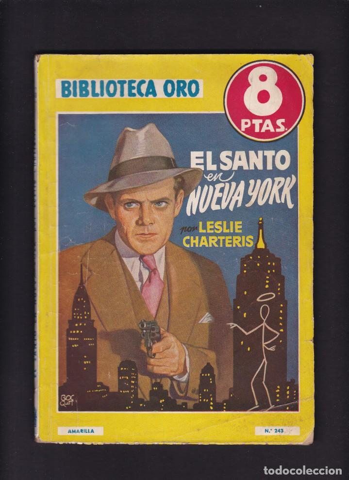 EL SANTO EN NUEVA YORK - LESLIE CHARTERIS - EDITORIAL MOLINO 1948 / Nº 243 (Libros antiguos (hasta 1936), raros y curiosos - Literatura - Narrativa - Otros)