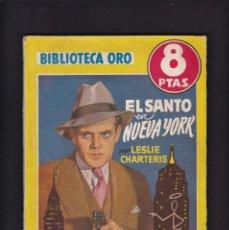 Libros antiguos: EL SANTO EN NUEVA YORK - LESLIE CHARTERIS - EDITORIAL MOLINO 1948 / Nº 243. Lote 254501215