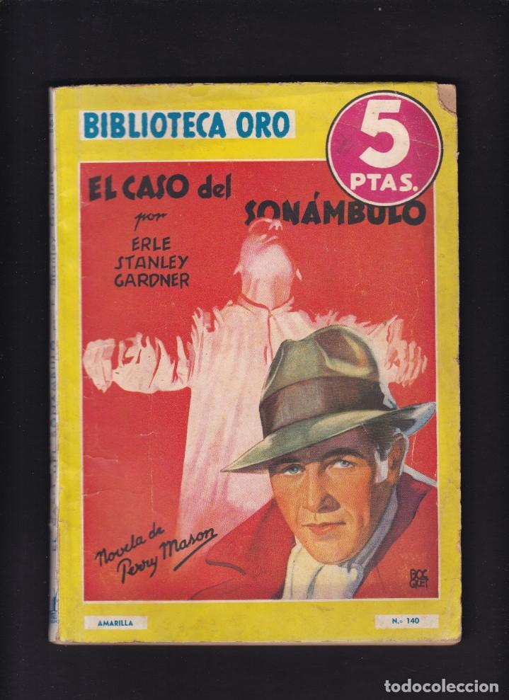 ERLE STANLEY GARDNER - EL CASO DEL SONÁMBULO - EDITORIAL MOLINO 1943 / Nº 140 (Libros antiguos (hasta 1936), raros y curiosos - Literatura - Narrativa - Otros)