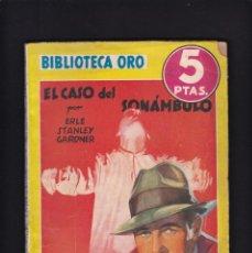 Libros antiguos: ERLE STANLEY GARDNER - EL CASO DEL SONÁMBULO - EDITORIAL MOLINO 1943 / Nº 140. Lote 254501685