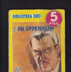 Libros antiguos: EL HOMBRE SIN NERVIOS - E. PH. OPPENHEIM - EDITORIAL MOLINO 1943 / Nº 144. Lote 254501960