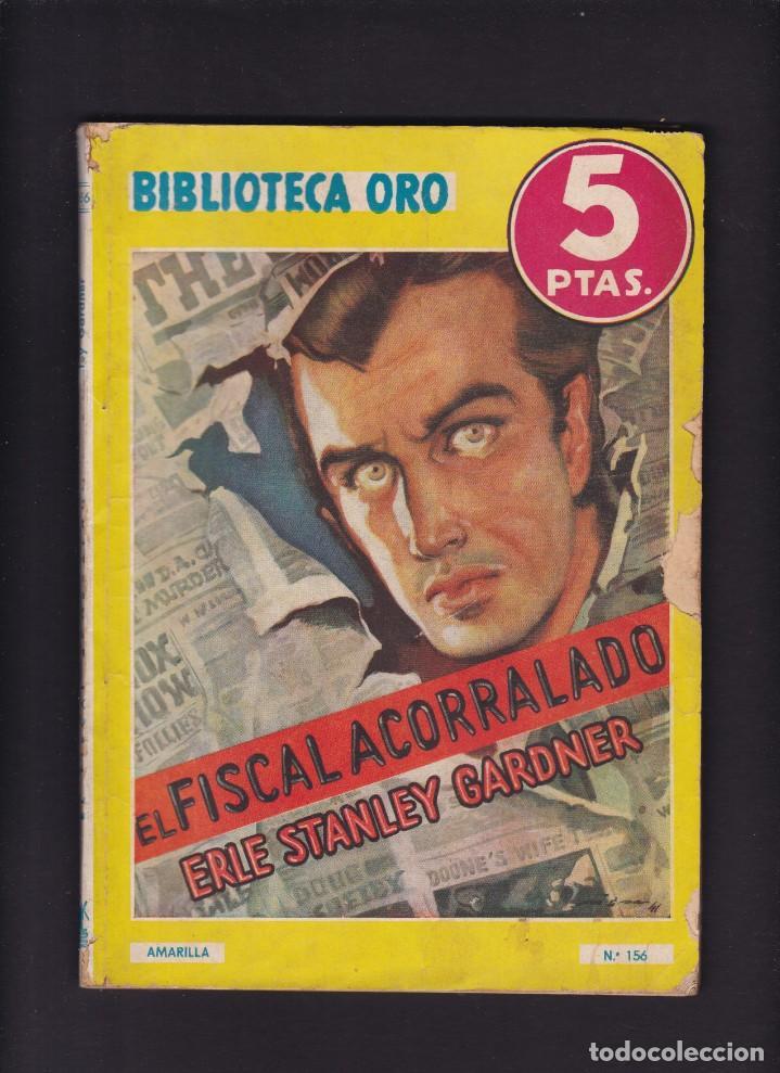 ERLE STANLEY GARDNER - EL FISCAL ACORRALADO - EDITORIAL MOLINO 1944 / Nº 156 (Libros antiguos (hasta 1936), raros y curiosos - Literatura - Narrativa - Otros)