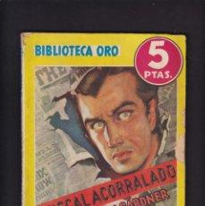 Libros antiguos: ERLE STANLEY GARDNER - EL FISCAL ACORRALADO - EDITORIAL MOLINO 1944 / Nº 156. Lote 254502160