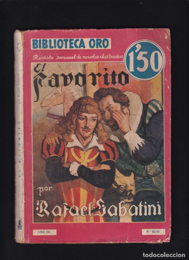 EL FAVORITO - RAFAEL SABATINI - EDITORIAL MOLINO 1936 / Nº II . 33 (Libros antiguos (hasta 1936), raros y curiosos - Literatura - Narrativa - Otros)