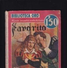 Libros antiguos: EL FAVORITO - RAFAEL SABATINI - EDITORIAL MOLINO 1936 / Nº II . 33. Lote 254503090