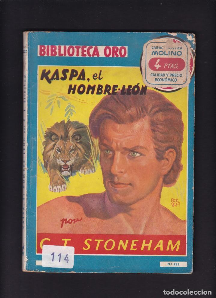 KASPA, EL HOMBRE LEÓN - C. T. STONEHAM - EDITORIAL MOLINO 1947 / Nº 222 (Libros antiguos (hasta 1936), raros y curiosos - Literatura - Narrativa - Otros)