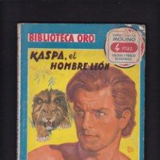 Libros antiguos: KASPA, EL HOMBRE LEÓN - C. T. STONEHAM - EDITORIAL MOLINO 1947 / Nº 222. Lote 254503375