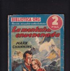 Libros antiguos: LA MONTAÑA ENVENENADA - MARK CHANNING - EDITORIAL MOLINO 1940 / Nº 1 . 43. Lote 254503720