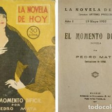 Libros antiguos: MATA, PEDRO. EL MOMENTO DIFÍCIL. NOVELA. 1922.. Lote 254517950