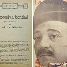 Libros antiguos: MATA , PEDRO. LA EXCESIVA BONDAD. NOVELA. 1917.. Lote 254518430