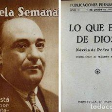 Libros antiguos: MATA DOMÍNGUEZ, PEDRO. LO QUE ESTÁ DE DIOS... NOVELA. 1922.. Lote 254518895