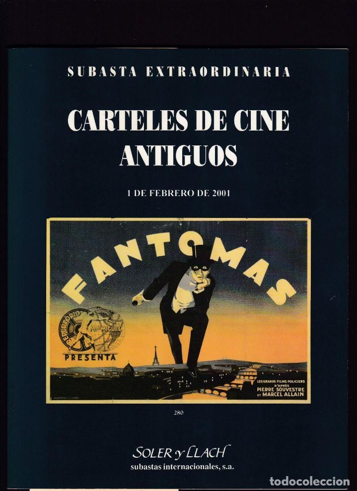 CARTELES DE CINE ANTIGUOS - CATALOGO SUBASTA - SOLER Y LLACH / FEBRERO 2001 (Libros Antiguos, Raros y Curiosos - Bellas artes, ocio y coleccionismo - Otros)