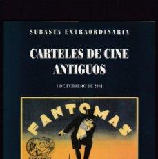 Libros antiguos: CARTELES DE CINE ANTIGUOS - CATALOGO SUBASTA - SOLER Y LLACH / FEBRERO 2001. Lote 254597265