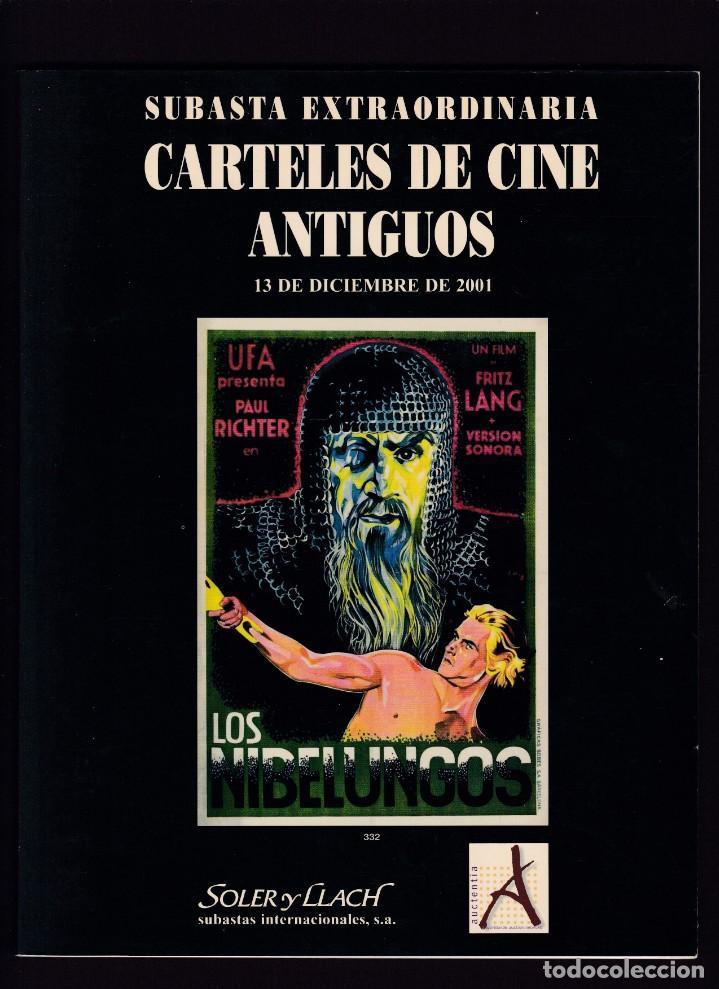 CARTELES DE CINE ANTIGUOS - CATALOGO SUBASTA - SOLER Y LLACH / DICIEMBRE 2001 (Libros Antiguos, Raros y Curiosos - Bellas artes, ocio y coleccionismo - Otros)