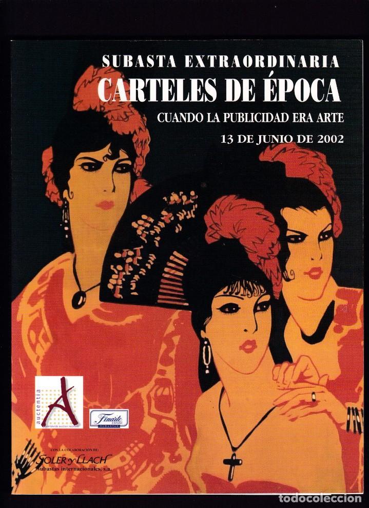 CARTELES DE PUBLICIDAD Y CINE ANTIGUOS - CATALOGO SUBASTA - SOLER Y LLACH / JUNIO 2002 (Libros Antiguos, Raros y Curiosos - Bellas artes, ocio y coleccionismo - Otros)