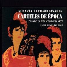Libros antiguos: CARTELES DE PUBLICIDAD Y CINE ANTIGUOS - CATALOGO SUBASTA - SOLER Y LLACH / JUNIO 2002. Lote 254598260