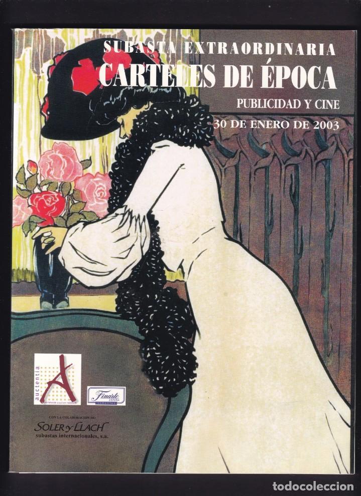 CARTELES DE PUBLICIDAD Y CINE ANTIGUOS - CATALOGO SUBASTA - SOLER Y LLACH / ENERO 2003 (Libros Antiguos, Raros y Curiosos - Bellas artes, ocio y coleccionismo - Otros)
