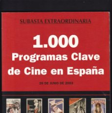 Libros antiguos: 1000 PROGRAMAS DE MANO DE CINE - CATALOGO - SOLER Y LLACH / JUNIO 2003. Lote 254604570