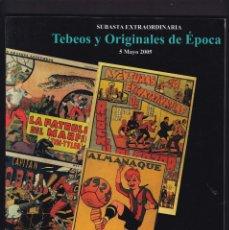 Libros antiguos: TEBEOS Y ORIGINALES DE EPOCA - CATALOGO SUBASTA - SOLER Y LLACH / MAYO 2005. Lote 254605795