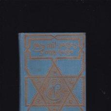 Libros antiguos: EL LIBRO DE LAS MIL NOCHES Y UNA NOCHE - EDITORIAL PROMETEO 1ª EDICION / TOMO 6º. Lote 254727245