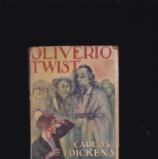 Libros antiguos: OLIVERIO TWIST - CARLOS DICKENS - EDITORIAL JUVENTUD 1931 / 1ª EDICION. Lote 254729390