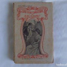 Libros antiguos: LIBRERIA GHOTICA. EDICIÓN MODERNISTA DE CARLOS OSORIO. COMO DEBO CONDUCIRME EN SOCIEDAD? 1900.. Lote 254743415