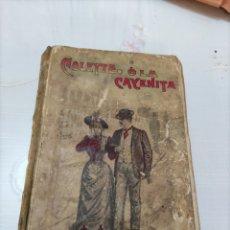 Libros antiguos: COLLETE O LA CAYENITA.. Lote 254810410