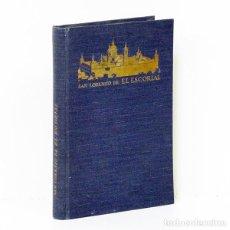 Libros antiguos: D. ZURBITU.- SAN LORENZO DE EL ESCORIAL. EDITORIAL RAZÓN Y FE, 1929. ILUSTRADO. ENCUADERNACIÓN TELA. Lote 254867430