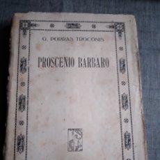 Libros antiguos: LIBRO PROSCENIO BARBARO TROCONIS EDITORIAL PROMETEO VALENCIA. Lote 254942690