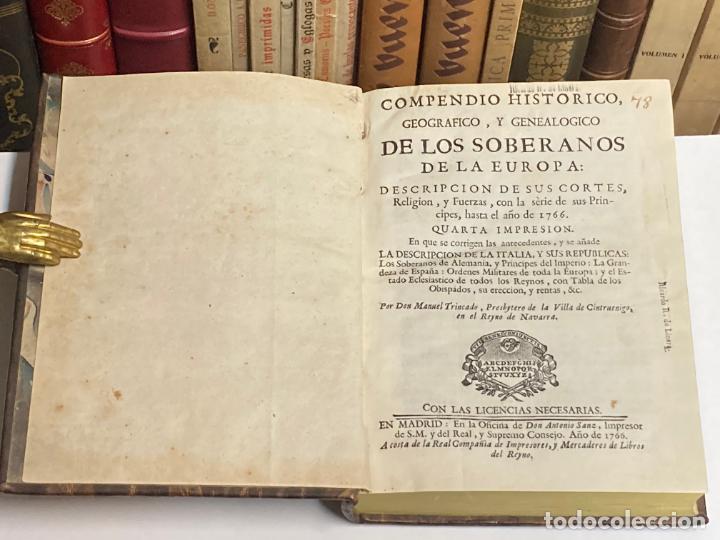 AÑO 1766 - COMPENDIO HISTÓRICO GEOGRÁFICO Y GENEALÓGICO DE LOS SOBERANOS DE EUROPA - MANUEL TRINCADO (Libros Antiguos, Raros y Curiosos - Historia - Otros)