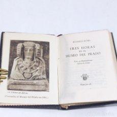 Libros antiguos: EUGENIO D'ORS. TRES HORAS EN EL MUSEO DEL PRADO. CRISOLÍN. Nº6. 1ª EDICIÓN.1952. AGUILAR. MADRID.. Lote 255024030