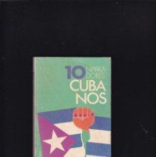 Libros antiguos: 10 NARRADORES CUBANOS - EDITORIAL BRUGUERA 1977 / 1ª EDICION. Lote 255421590