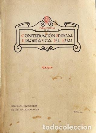 Libros antiguos: Confederación Hidrográfica del Ebro (1931) Almudévar, Alcalá de Gurrea, Gállego, Monzón, Etc. - Foto 5 - 255520680