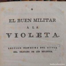 Libros antiguos: JOSÉ CADALSO RARÍSIMA PRIMERA EDICIÓN, PÓSTUMA DE EL BUEN MILITAR A LA VIOLETA, 1790, UNA JOYA. Lote 255549155