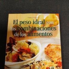 Libros antiguos: EL PESO IDEAL CON LAS COMBINACIONES DE LOS ALIMENTOS. Lote 255926000