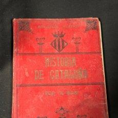 Libros antiguos: HISTORIA DE CATALUÑA ANTONIO BORI. Lote 255933425